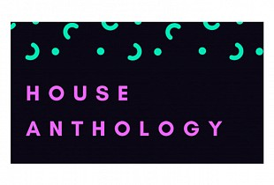 House Anthology